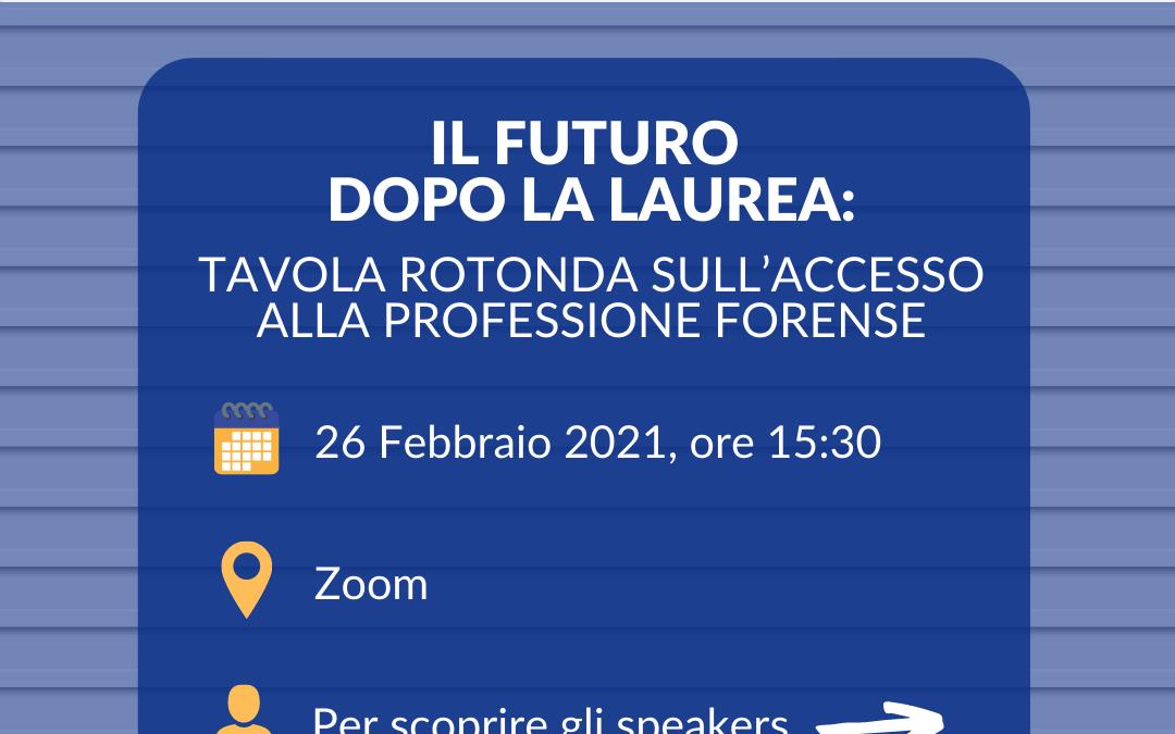 Il futuro dopo la laurea: tavola rotonda sull'accesso alla professione forense