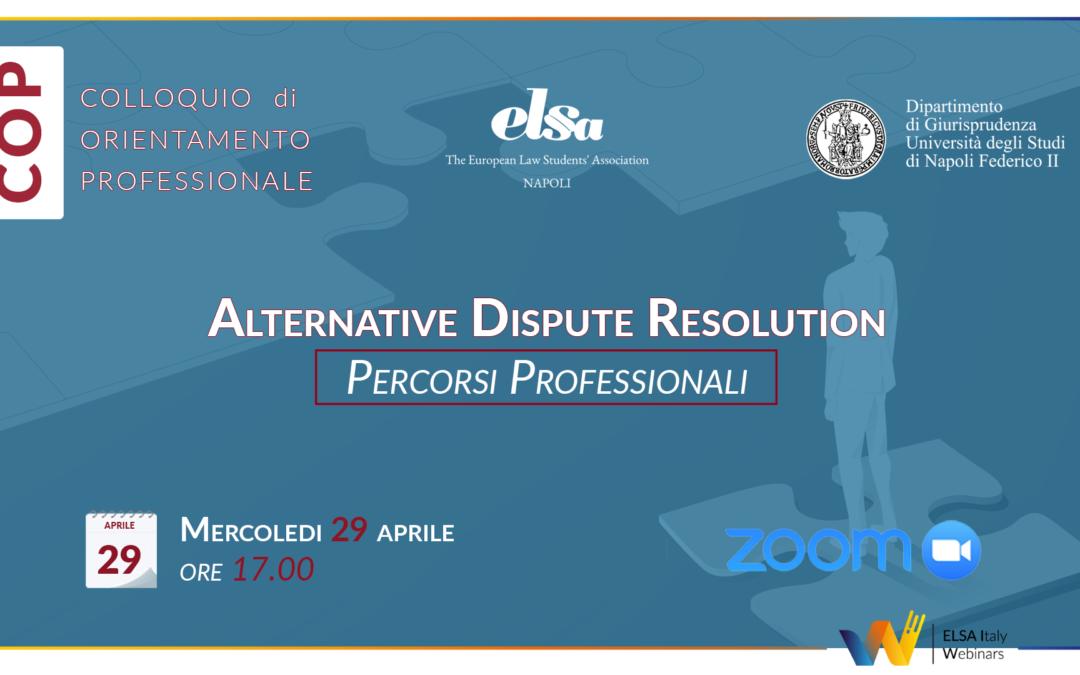Alternative Dispute Resolution: Percorsi Professionali