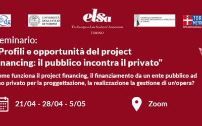 """Profili e opportunità del project financing: il pubblico incontra il privato""""."""