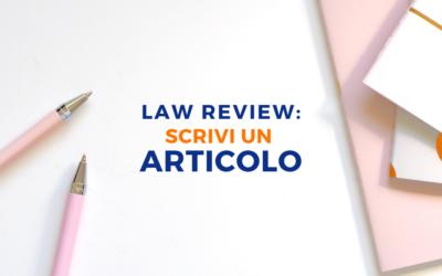 LAW REVIEW: SCRIVI UN ARTICOLO