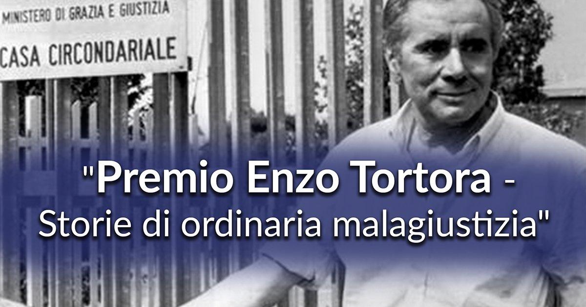 Premio Enzo Tortora 2018 – Storie di ordinaria malagiustizia