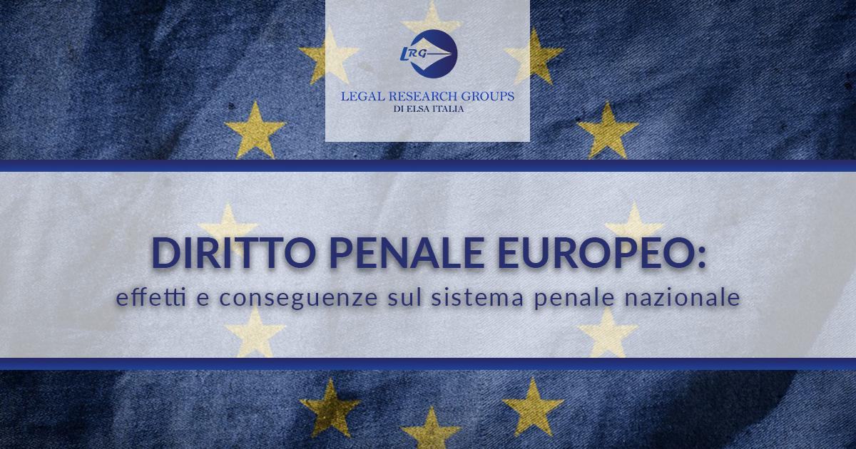 LRG 2018 – Diritto Penale Europeo